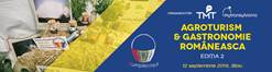 Agroturism și gastronomie românească 2019